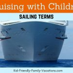 Sailing Terms : Cruising with Children – Know the Language