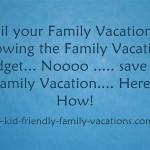 family vacation budget