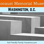 Visit the Holocaust Memorial Museum Washington DC with your family for an educational and moving view of a harsh part of our past.