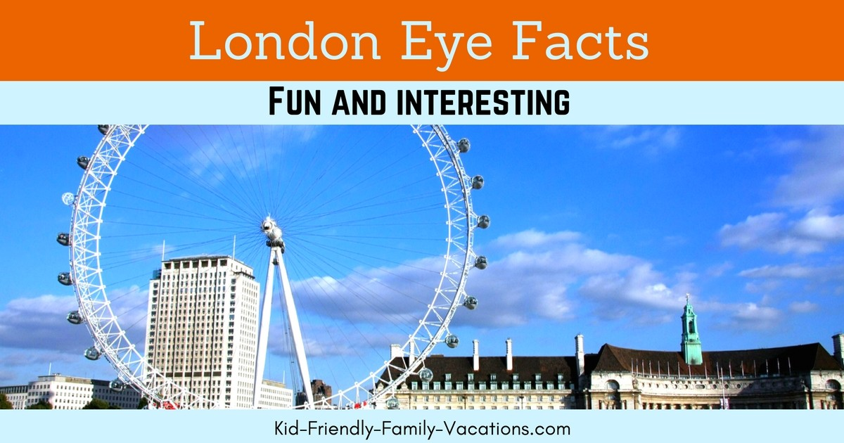 London Eye Facts - What to expect at this super fun London England Attraction - a top choice for fun and views of the London Skyline