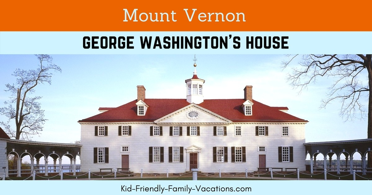 Mount Vernon George Washington S House