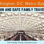 Washington DC Metro System – fun and safe family travel