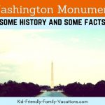 Washington Monument – Some History and Some Facts