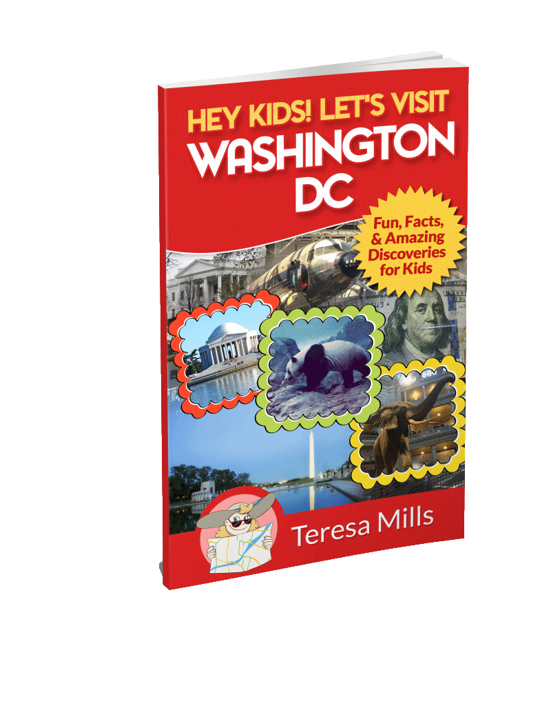 Hey Kids! Let's Visit Washington DC