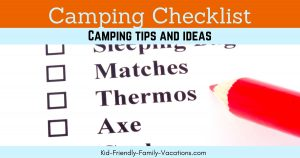 Having a family camping checklist on hand can make getting ready for a quick trip so much easier. Keep this list handy and have a camping go-box ready.