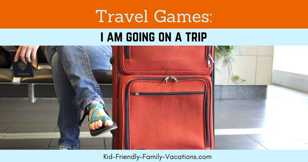 I am going on a trip is a memory based travel game for kids. Your kids will be engaged and enjoy the getting there portion of your family vacation
