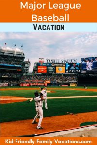 A major league baseball vacation is a really cool way to spend time with your kids. Its also one of the most cost effective vacation ideas