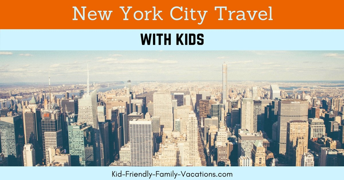 New york city travel with kids for Family things to do in nyc