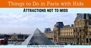 Are you looking for Things to do in Paris France vacations with your kids? Here are some attractions to not miss when visiting Paris with kids.