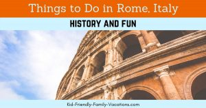 Things to do in rome italy with kids or grandkids... there are too many to mention them all. See our favorite receommendations