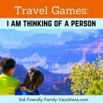 I am Thinking of a Person : Travel Games to Play in the Car