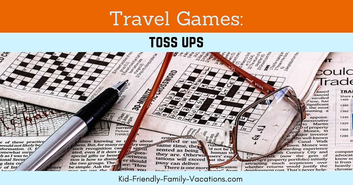 Toss Ups is a travel games for kids that you can vary with the ages of your kids. It is a fun game to play in the car on long road trips.