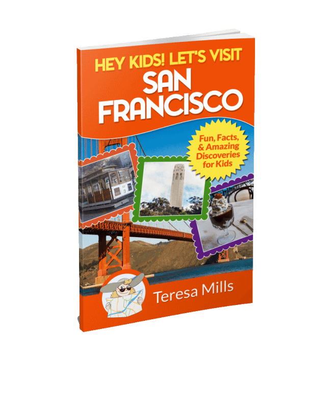 Hey Kids! Let's Visit San Francisco