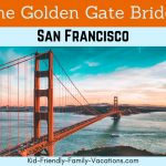 The Golden Gate Bridge – A Majestic Site on the San Francisco Horizon