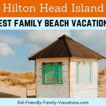 Hilton Head South Carolina - one of the best family beach vacations that there is for families with young children. Sand, pools and good clean beaches!