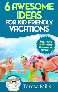 kid friendly vacation ideas