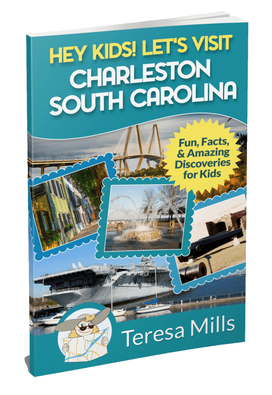Hey Kids! Let's Visit Charleston South Carolina