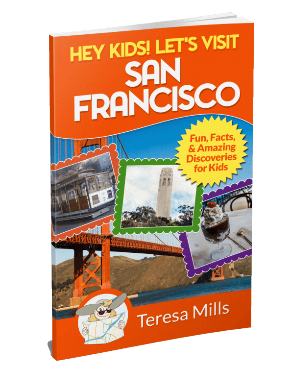 Hey Kids! Let's Visit San Francisco