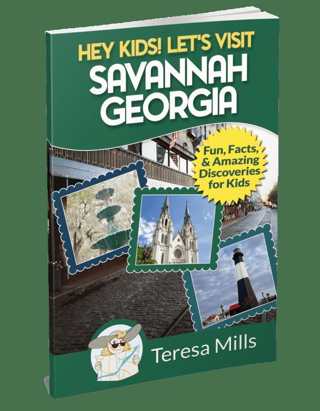 Hey Kids! Let's Visit Savannah Georgia