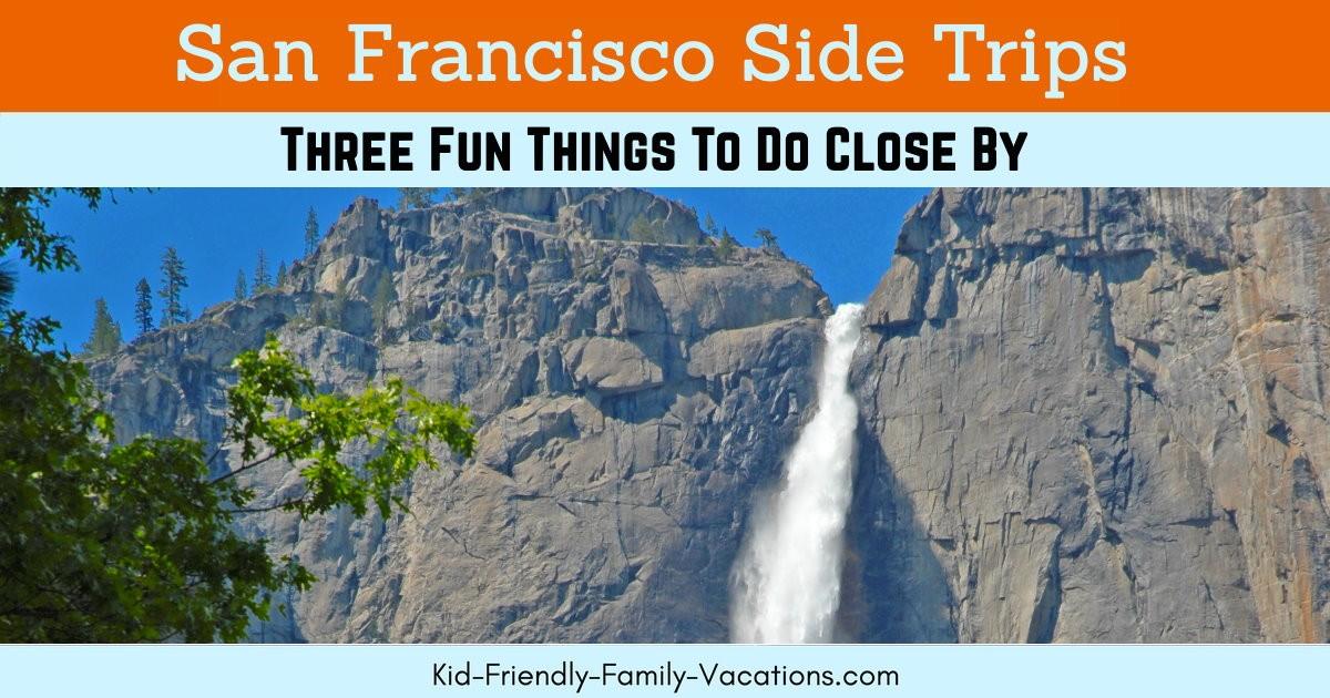 San Francisco Side Trips