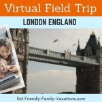 london england virtual field trip