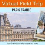 paris france virtual field trip